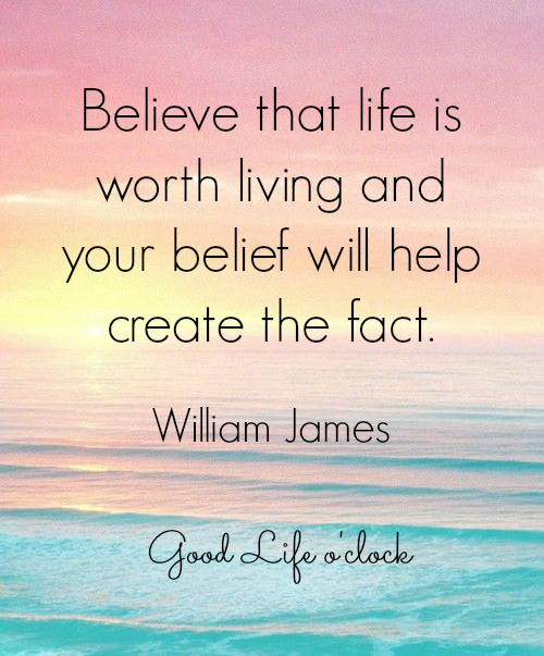 Believe Quote William James